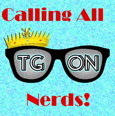 Calling All Nerds!