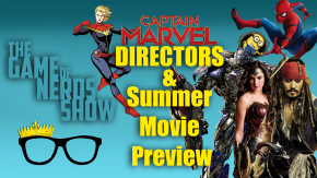 Check out a preview of The Game of Nerds Show talking Summer Movies!