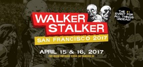 San Francisco Walker Stalker Con Review
